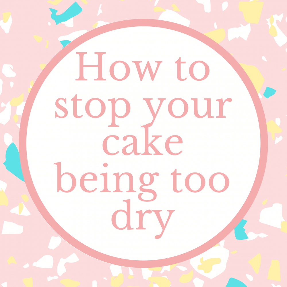 Blog post how to avoid a dry crumbly cake Marie Makes Milton Keynes