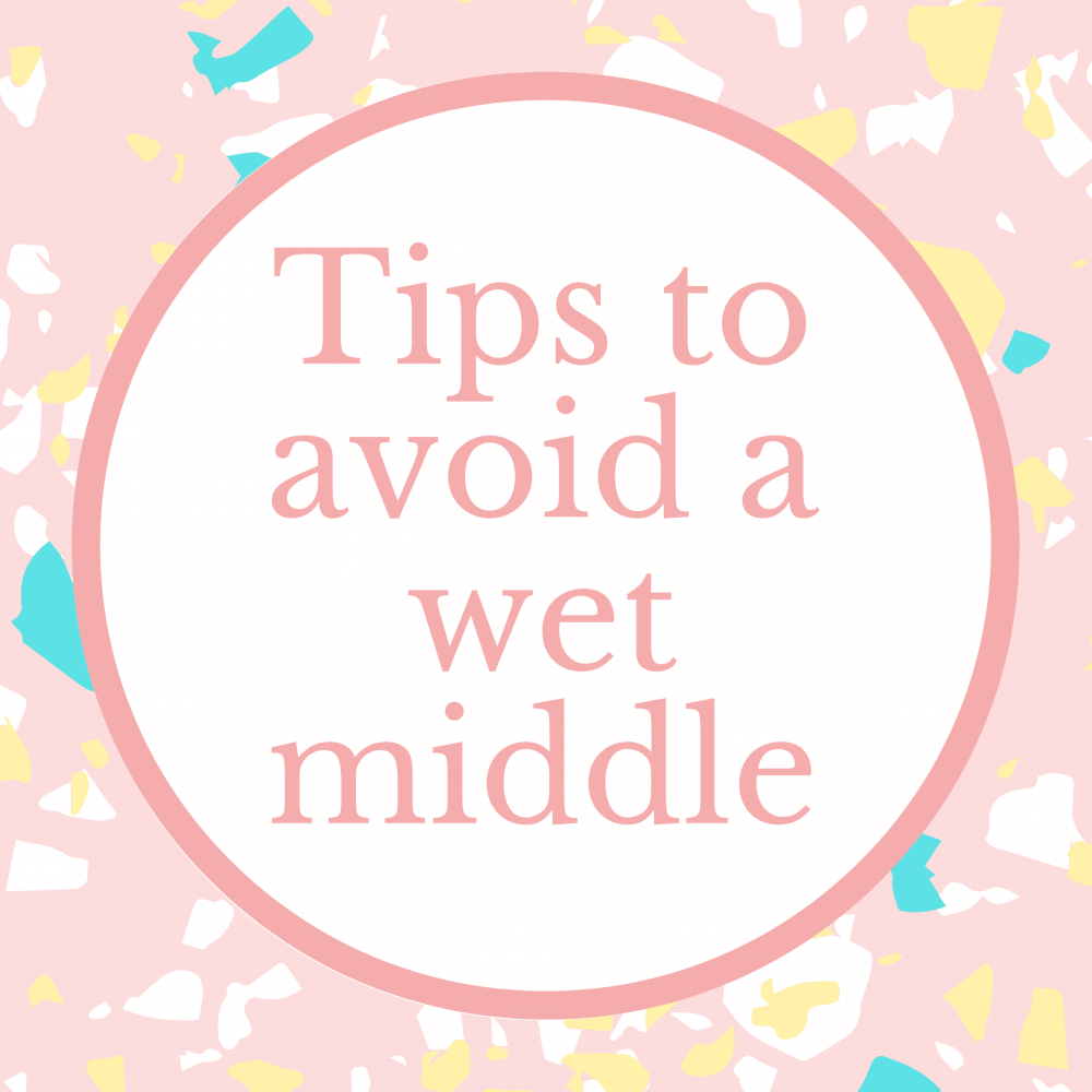 Tips on how to avoid a wet middle in your cake Marie Makes Milton Keynes